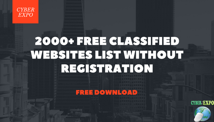 An Ultimate list of 2000 Plus Free Classified Websites List Without Registration [95% of working] Admin Team Update this list on every week. No Bug Download