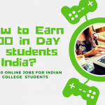 How to Earn $100 Daily As students in India?[Make Money Online in FREE]