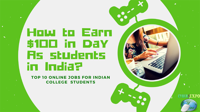 How to Earn $100 in Day As students in India