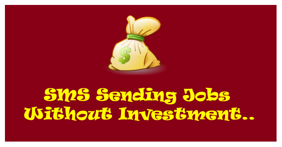 SMS Sending jobs without investment