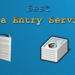 10 Thinks to Consider before Select a data entry service providers company