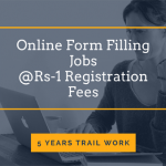 Online Form Filling Jobs From Home FREE Registration Govt./BPO Projects (200 Sits)