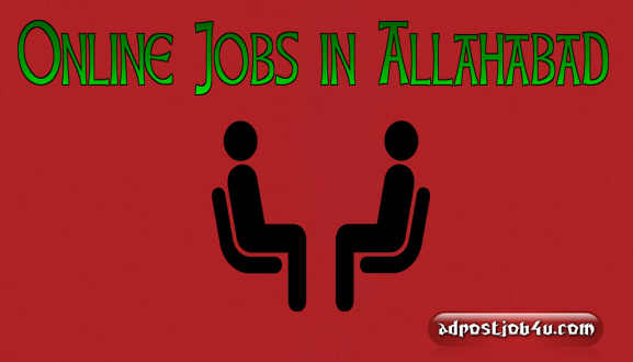 10 Popular Online Jobs in Allahabad – Students and housewife apply today!!!